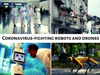 Coronavirus-fighting robots and drones