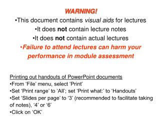 WARNING! This document contains  visual aids  for lectures It does  not  contain lecture notes It does  not  contain act