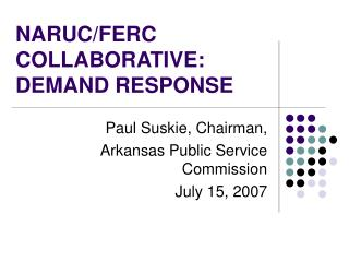NARUC/FERC COLLABORATIVE: DEMAND RESPONSE