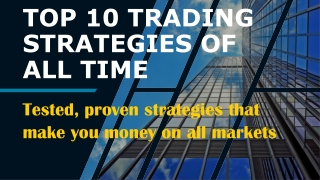 Top 10 Trading Strategies of All Time