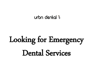 Looking for Emergency Dental Services