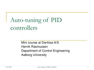 Auto-tuning of PID controllers