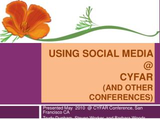 Using Social Media @ CYFAR (and other conferences)