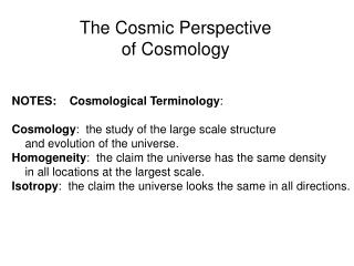 The Cosmic Perspective of Cosmology