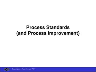 Process Standards  and Process Improvement