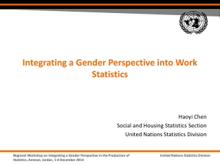 Haoyi Chen Social and Housing Statistics Section United Nations Statistics Division