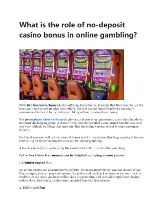 What is the role of no-deposit casino bonus in online gambling