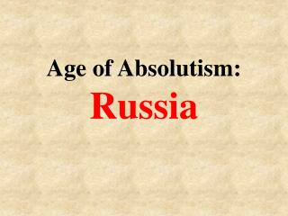 Age of Absolutism: Russia