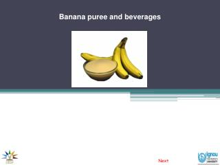 Banana puree and beverages
