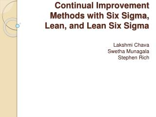 Continual Improvement Methods with Six Sigma, Lean, and Lean Six Sigma