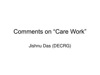 """Comments on """"Care Work"""""""