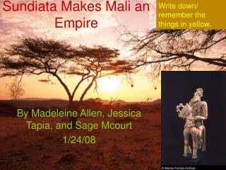Sundiata Makes Mali an Empire