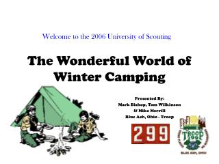 The Wonderful World of Winter Camping