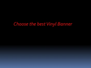 Choose the best Vinyl Banner