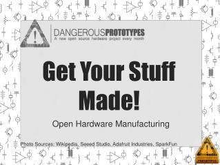 Get Your Stuff Made!
