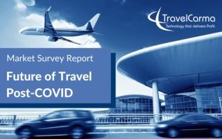 Survey Report: Future of Travel Post-COVID