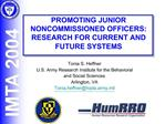 PROMOTING JUNIOR NONCOMMISSIONED OFFICERS:  RESEARCH FOR CURRENT AND FUTURE SYSTEMS