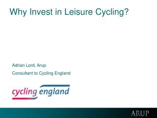 Why Invest in Leisure Cycling?