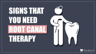 Signs That You Need Root Canal Therapy