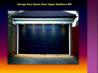 Garage Door Repair near Upper Marlboro MD