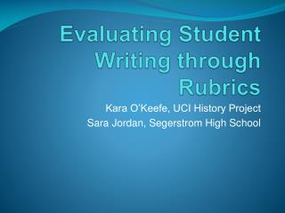 Evaluating Student Writing through Rubrics
