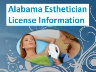 Alabama Esthetician License Information