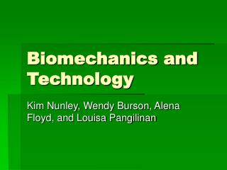 Biomechanics and Technology