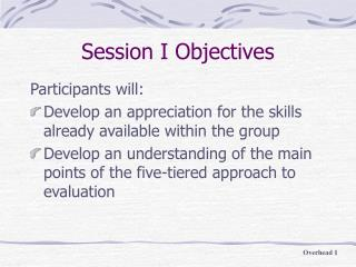 Session I Objectives