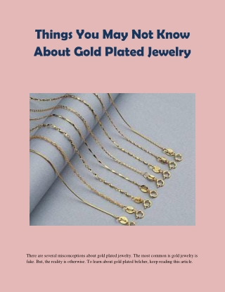 Things You May Not Know About Gold Plated Jewelry