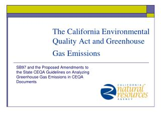 The California Environmental Quality Act and Greenhouse Gas Emissions