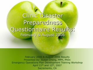Clinic Disaster Preparedness Questionnaire Results: February & August 2006