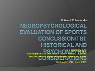 Neuropsychological evaluation of sports concussion/ tbi : Historical and psychometric considerations