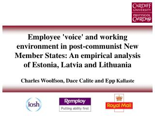 Employee voice and working environment in post-communist New Member States: An empirical analysis of Estonia, Latvia and