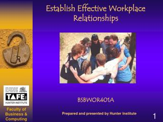 Establish Effective Workplace Relationships