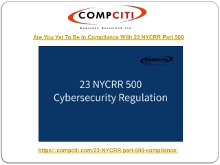 Are You Yet To Be In Compliance With 23 NYCRR Part 500