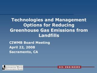 Technologies and Management Options for Reducing Greenhouse Gas Emissions from Landfills
