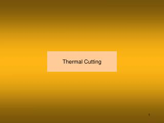 Thermal Cutting