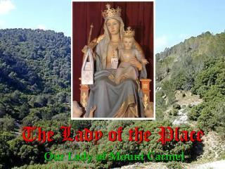 The Lady of the Place