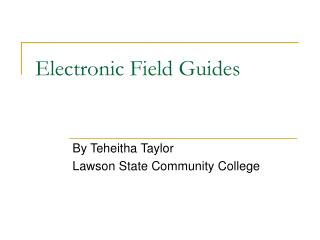 Electronic Field Guides