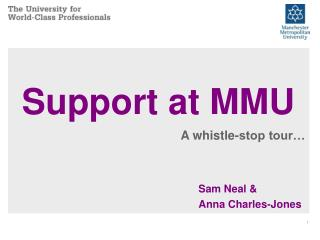 Support at MMU