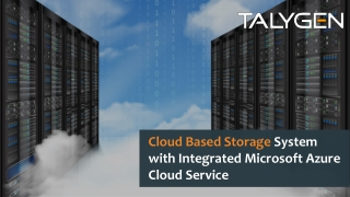 Cloud Based Storage System with Integrated Microsoft Azure Cloud Service