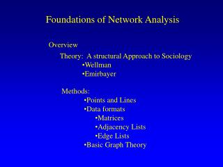 Foundations of Network Analysis