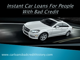 Instant car loans for people with bad credit