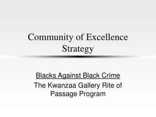 Community of Excellence Strategy