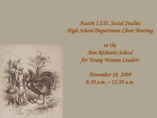 Austin I.S.D. Social Studies  High School Department Chair Meeting  at the Ann Richards School  for Young Women Leaders