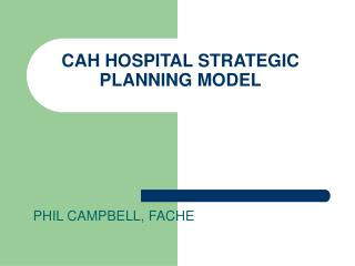 CAH HOSPITAL STRATEGIC PLANNING MODEL