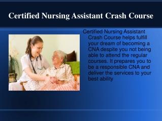 Certified Nursing Assistant Crash Course
