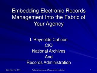 L Reynolds Cahoon CIO National Archives And Records Administration