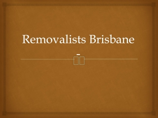 Removalists Brisbane - Benefits of Using a Furniture Removal
