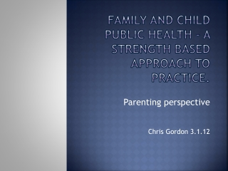Working with fathers: strengths-based practice and research